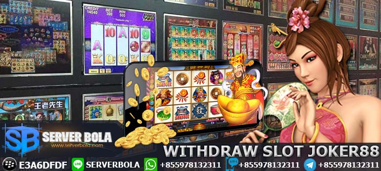 Withdraw-Slot-Joker88